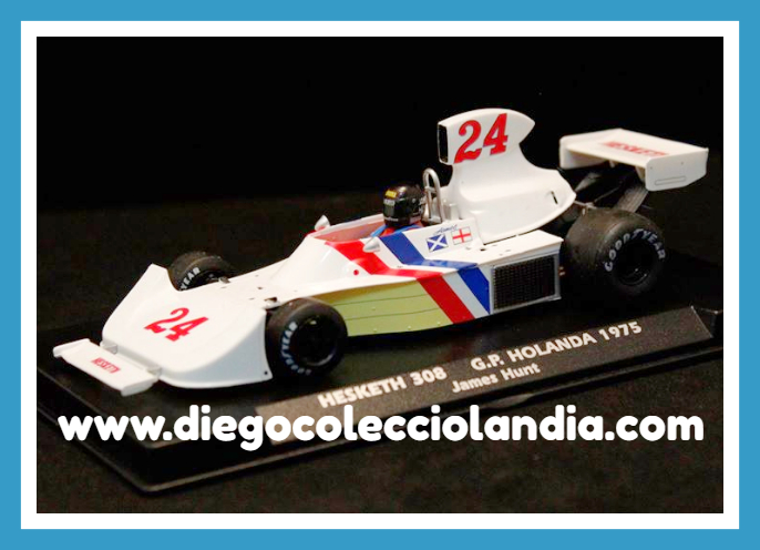 "¡ MAS UNIDADES DISPONIBLES EN BREVE ! ENVÍENOS UN CORREO Y LE AVISAMOS ............................    HESKETH 308 #24 "" G.P. HOLANDA 1975 - JAMES HUNT "" DE FLY CAR MODEL REF / A2006 . REFERENCIA DE LA NUEVA FLY . TODOS LOS COCHES DE SLOT DE LA WEB, SON COMPATIBLES CON CIRCUITOS SCALEXTRIC, SUPERSLOT, NINCO Y CARRERA.......... www.diegocolecciolandia.com . Tienda Scalextric Madrid España . Slot Cars Shop Madrid Spain ."